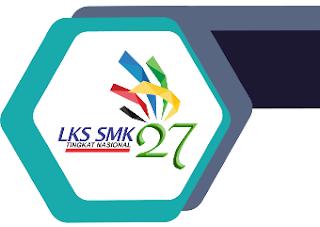Juknis LKS SMK Tingkat Nasional Ke 27 Tahun 2019