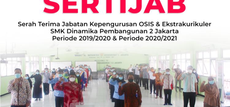 Sertijab OSIS & Ekstrakurikuler Periode 2019/2020 – 2020/2021